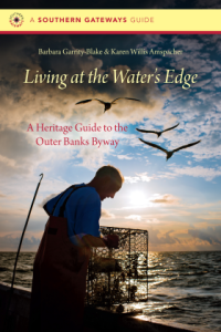 Barbara Garrity-Blake, of Gloucester, N.C. is the author of some of my favorite books on N.C.'s coastal history and culture.