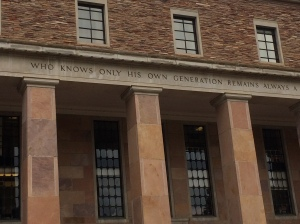 "Main entrance, Norlin Library, University of Colorado at Boulder. The inscription over the door reads, ""Who Knows Only His Own Generation Remains Always a Child,"" a paraphrase of a line from Seneca's Orator."