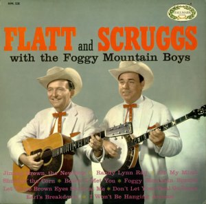 A Flatt and Scruggs album from 1957, featuring songs like Flint Hill Special (named after the community where Scruggs grew up near Shelby, N.C.) and Earl's Breakdown.