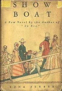 A first edition of Edna Ferber's novel Show Boat