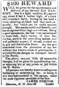 Reward notice for the return of Harriet Jacobs. American Beacon (Norfolk, Va.), 4 July 1835. Courtesy, State Archives of North Carolina