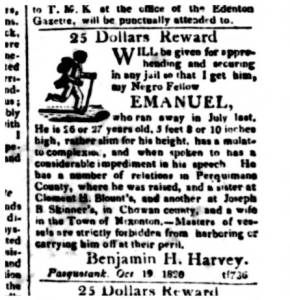 In 1820 Benjamin H. Harvey suspected that an enslaved man named Emanuel was headed to see his wife in Nixonton. Edenton Gazette and North Carolina General Advertiser, 23 Oct. 1820