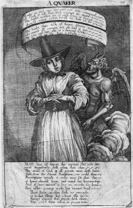 The appearance of Quaker women preachers spurred male fears in Great Britain particularly in the 17th century, when Quakers were often persecuted. Here the cartoonist imagines the devil speaking through a Quaker woman preacher.