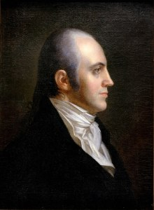 Aaron Burr, oil painting by John Vanderlyn, ca. 1802-09. Courtesy, New York Historical Society
