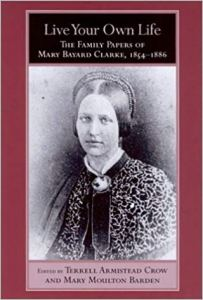 Yet another of Susan's granddaughters was Mary Bayard Devereux Clarke (1827-1896), a pioneering poet and writer in North Carolina. An excellent place to learn more about Clarke and her literary work is Live Your Own Life: The Family Papers of Mary Bayard Clarke, 1854-1886, edited by Terrell Armistead Crow and Mary Moulton Barden.