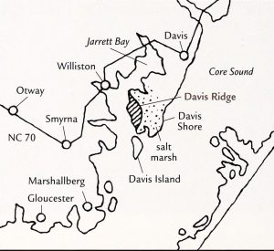 Map showing Davis Ridge, Davis Island, Core Sound and nearby parts of the Down East section of Carteret County, N.C. The town of Beaufort is not on this map, but is located 5 and 1/2 miles W of Gloucester. Courtesy, Coastwatch magazine