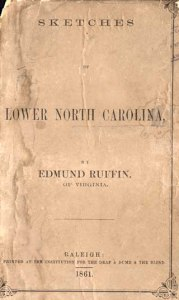 Edmund Ruffin's Agricultural, Geological and Descriptive Sketches of Lower North Carolina (Raleigh, 1861). Courtesy, North Carolina Collection, UNC Library