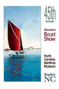 Poster for the N.C. Maritime Museum's 45th annual Wooden Boat Show last year.