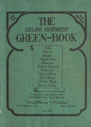 1940 edition of The Negro Motorist Green-Book. Courtesy, New York Public Library