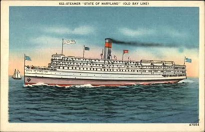 "Postcard of the steamer State of Maryland, operated by the Baltimore Steam Packet Co. (nicknamed ""The Old Bay Line""). From Amazon.com"