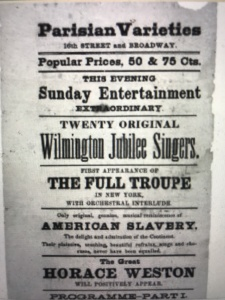 Poster for the Wilmington Jubilee Singers at the Parisian Varieties in New York City, 1876. Houghton Library, Harvard University. From Sandra Jean Graham, Spirituals and the Birth of a Black Entertainment Industry