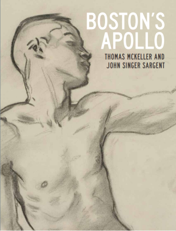 of Boston's Apollo: Thomas McKeller and John Singer Sargent, available from the Museum of Fine Arts, Boston
