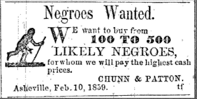 Asheville News, Feb. 10, 1859. From John Inscoe, Mountain Masters, Slavery, and the Sectional Crisis in Western North Carolina