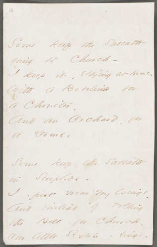 """The first page of Emily Dickinson's poem, """"Some Keep the Sabbath Going to Church"""" (1862). The first verse reads: """"Some keep the Sabbath going to Church/I keep it, staying at Home/ With a Bobolink for a Chorister/And an Orchard, for a Dome."""" Courtesy, Boston Public Library"""